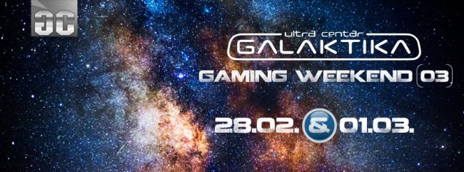 Gaming Weekend 3